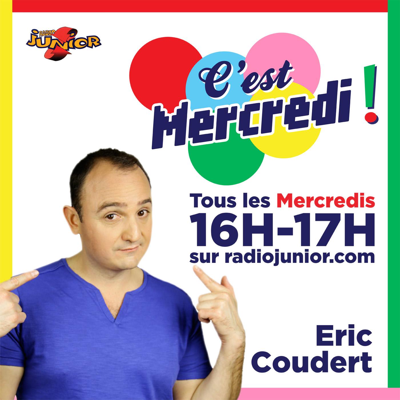 C'est Mercredi le magazine radio avec Eric Coudert